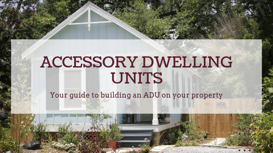 Accessory Dwelling Units: What Are They And Why You Should Care